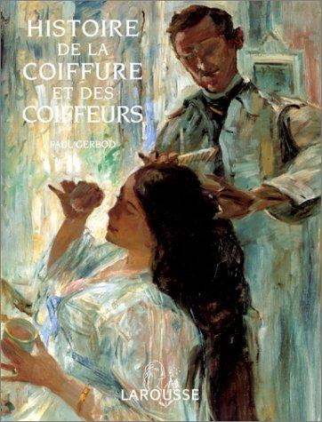 Histoire de la coiffure et des coiffeurs