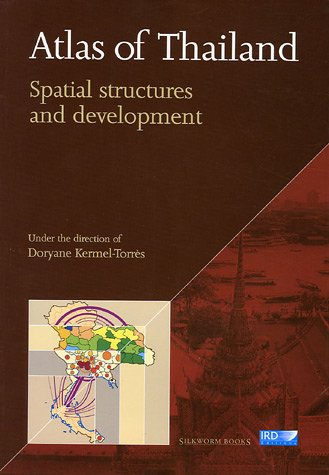Atlas of Thailand : Spatial structures and development