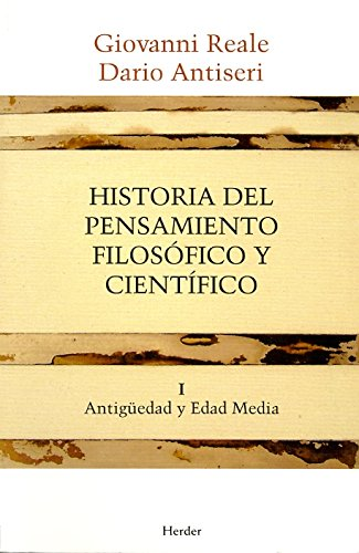Historia del pensamiento filosofico y cientifico I: Antiguedad y Edad Media epub