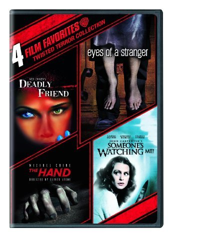 4 Film Favorites: Twisted Terror (Deadly Friend, Eyes of a Stranger, The Hand, Someone's Watching Me) by Various (4 Film Favorites Dvd)