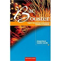 Anglais 1ère et Terminale Bac pro Bac Booster