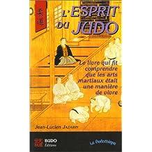 L'esprit du Judo. Le livre qui fit comprendre que les arts martiaux était une manière de vivre