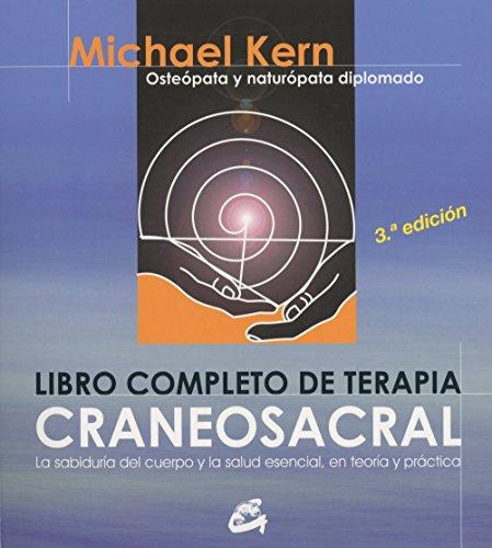 Libro Completo De La Terapia Craneosacral (CUERPO MENTE) por Michael Kern