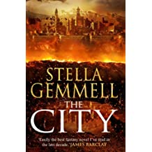 The City by Stella Gemmell (2013-04-25)