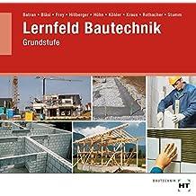 Lernfeld Bautechnik - Grundstufe