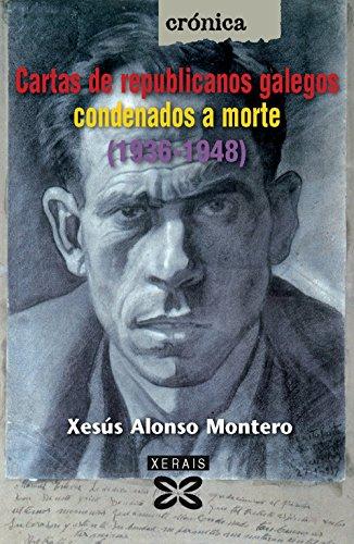Cartas de republicanos galegos condenados a morte (1936-1948) Cover Image
