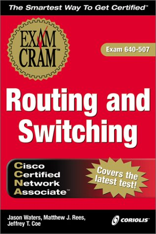 CCNA Routing and Switching: Exam Cram por J. Waters