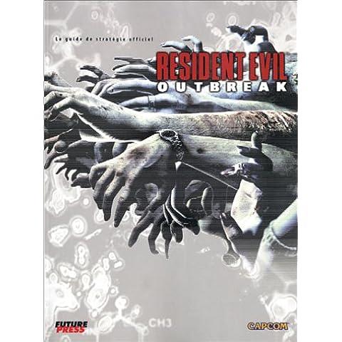 Resident Evil : OutBreak, le guide de jeu - PS2