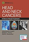 #3: Head and Neck Cancers: Evidence-Based Treatment