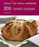Image de Hamlyn All Colour Cookery: 200 Bread Recipes: Hamlyn All Colour Cookbook (English Edition)
