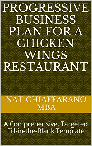 progressive-business-plan-for-a-chicken-wings-restaurant-a-comprehensive-targeted-fill-in-the-blank-