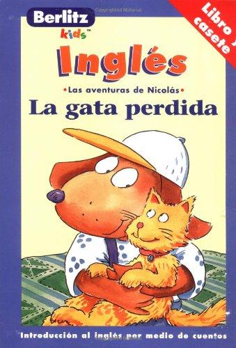 LA Gata Perdida: Las Aventuras De Nicolas par Globe Pequot Press