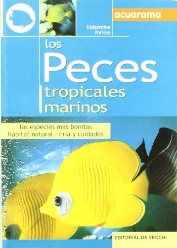 Descargar Libro Los peces tropicales marinos (Animales) de Gelsomina Parisse