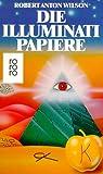 Die Illuminati-Papiere -