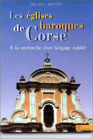 Églises Baroques de Corse (les)