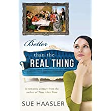 [(Better Than the Real Thing)] [By (author) Sue Haasler] published on (April, 2014)