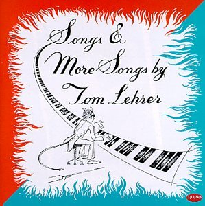 Songs & More Songs By Tom Lehrer Test