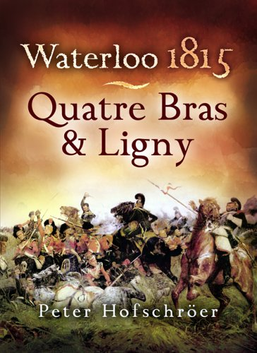 Waterloo 1815: Quatre Bras and Ligny