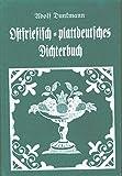 Ostfriesisch-plattdeutsches Dichterbuch
