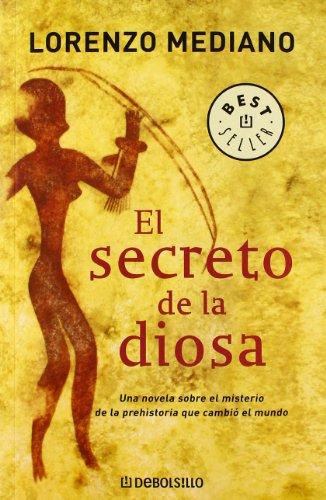 Descargar Libro Libro El secreto de la diosa (BEST SELLER) de Lorenzo Mediano
