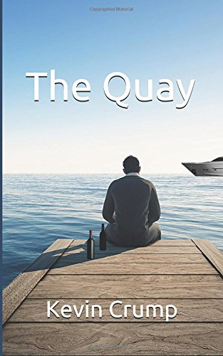 The Quay (Shots and Yachts, Band 1) (Yacht-band)