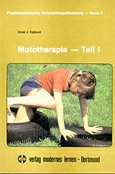Mototherapie - Teil I
