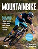 Mountainbike: Alles, was du wissen musst - Cross-Country - Pumptracks - Dual Slalom - Downhill - Enduro