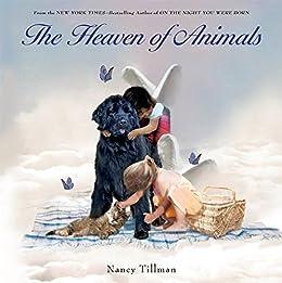 The Heaven of Animals by [Tillman, Nancy]