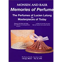 Memories of Perfume: The Perfumes of Lucien Lelong and Masterpieces of Today
