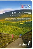 Lon Las Cymru: The Official Guide to the National Cycle Network Route 8 and 42 from Holyhead to Cardiff or Chepstow by Giles, Ben published by Pocket Mountains Ltd (2011)