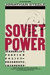 Soviet Power (Dream Your Own Romance) by Jonathan Steele (1984-10-24)