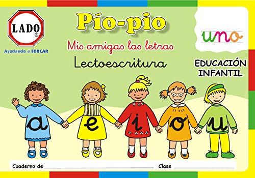 Pío-pío, Mis amigas las letras, lectoescritura, vocales, Educación Infantil, 4-5 años. Cuaderno 1