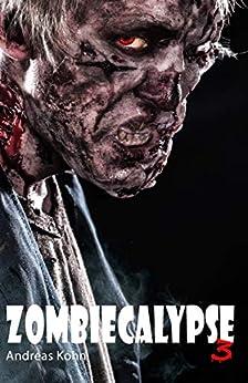 Zombiecalypse 3 von [Kohn, Andreas]