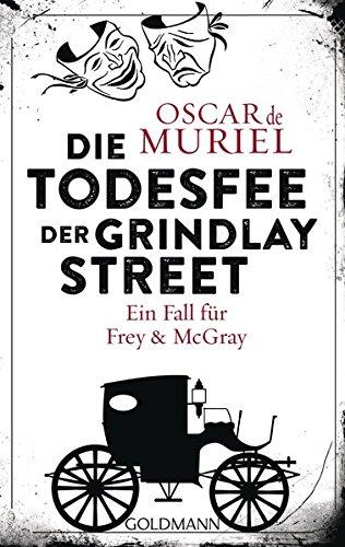 Muriel, Oscar de: Die Todesfee der Grindlay Street
