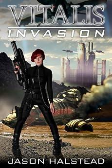Vitalis: Invasion by [Halstead, Jason]