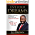 """Live Your Dreams: Say """"YES"""" To Life (English Edition)"""