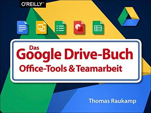Das Buch zu Google Drive & Tools zur Kollaboration und Selbstorganisation - Google Buecher