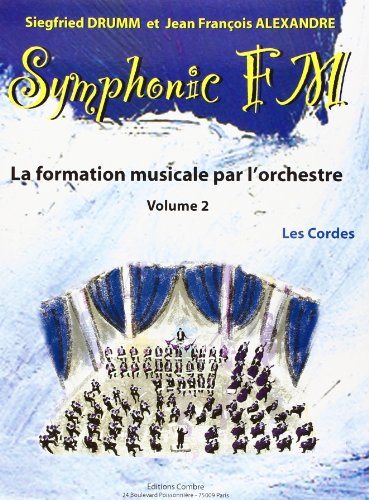 Symphonic FM - Vol. 2 : Elève : Les Cor...