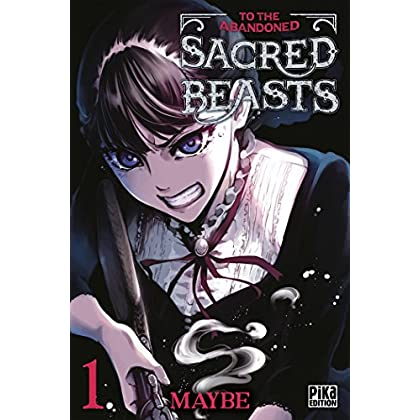 To the Abandoned Sacred Beasts T01