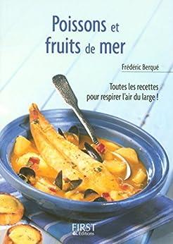 Petit livre de - Poissons et fruits de mer par [Berqué, Frédéric]