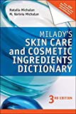 Milady's Skin Care and Cosmetic Ingredients Dictionary (Milady's Skin Care and Cosmetics Ingredients Dictionary) - Natalia Michalun, M. Varinia Michalun