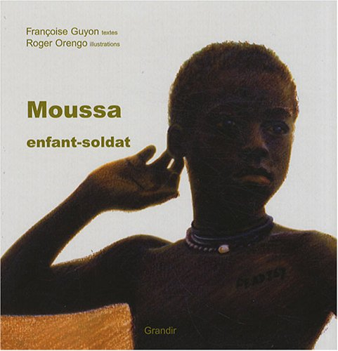 Moussa enfant-soldat