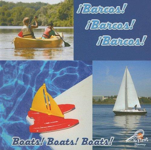 Barcos! Barcos! Barcos!/Boats! Boats! Boats! (Mis Primeros Descubrimientos/My First Discovery Library) por Jo Cleland