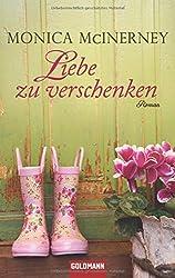 Liebe zu verschenken: Roman