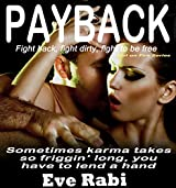 Payback - Fight back, fight hard, fight dirty, to be free: Romantic Suspense book Series:  (Book 1) (The Girl on Fire Series)