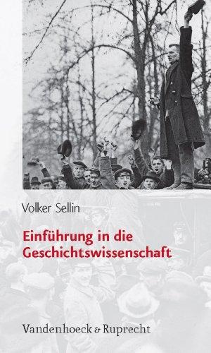 Einführung in die Geschichtswissenschaft: . EPub (Forschungen Zur Systematischen Und Okumenischen Theologie)