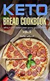 Ketogenic Bread: 22 Low Carb Cookbook Recipes for Keto, Gluten Free Easy Recipes for Ketogenic & Paleo Diets: Includes Complete Nutritional; Bread, Muffin. Loss, Delicious & Easy for Beginners 1