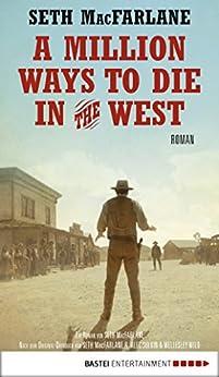 A Million Ways to Die in the West: Roman