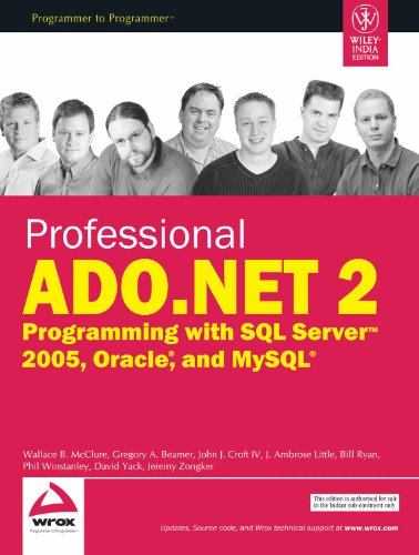 Professional ADO.NET 2 Programming with SQL Server 2005, Oracle and MySQL