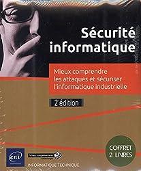 Sécurité informatique - Coffret de 2 livres - Mieux comprendre les attaques et sécuriser l'informatique industrielle (2e édition)